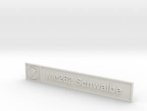 Me262 Plaque in White Natural Versatile Plastic