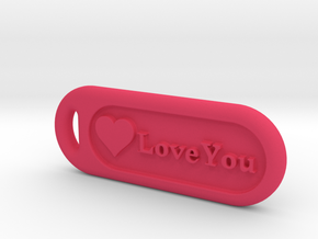 love you in Pink Processed Versatile Plastic