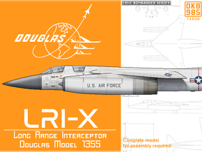 Douglas Model 1355 Long Range Interceptor (LRI-X) in White Natural Versatile Plastic
