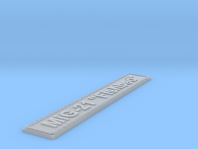 """Nameplate MiG-21 """"Fishbed"""" in Smoothest Fine Detail Plastic"""