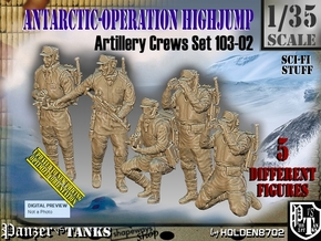 1/35 Antarctic Troops Set103-02 in Smooth Fine Detail Plastic