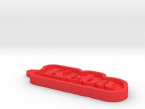Keba Name Tag in Red Processed Versatile Plastic