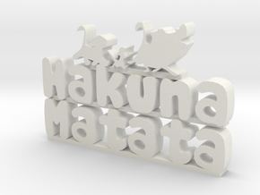 Hakuna Matata Sign in White Natural Versatile Plastic