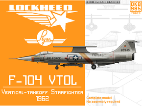 Lockheed-Ryan VTOL F-104 Starfighter in Black Natural Versatile Plastic: 1:144