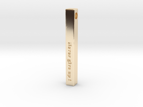 """Vertical Bar Pendant """"Never give up"""" in 14K Yellow Gold"""