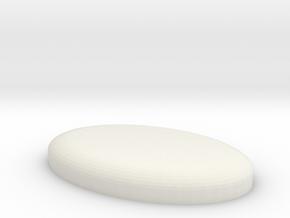 Oval Base in White Natural Versatile Plastic