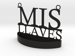 """Mis Llaves"" Keys Hanger in Black Premium Versatile Plastic"