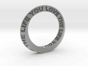 Live The Life You Love - Mobius Ring in Metallic Plastic