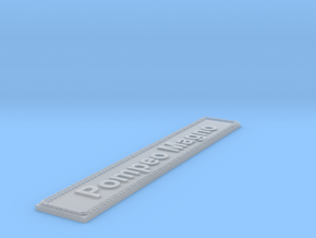 Nameplate Pompeo Magno in Smoothest Fine Detail Plastic