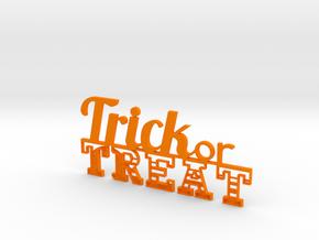 Trick or Treat Sign in Orange Processed Versatile Plastic