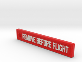3 Inches KeyChain Remove Before Flight Sign in Full Color Sandstone