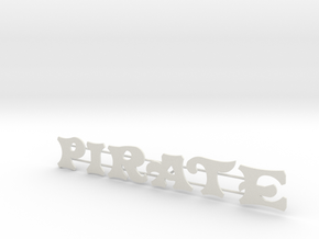 "Schild ""Pirate"" für 1:87 in White Natural Versatile Plastic"