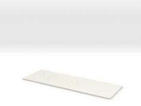 by kelecrea, engraved: Nawaz in White Strong & Flexible