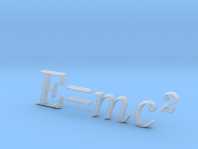 E=mc^2 3D A in Smooth Fine Detail Plastic