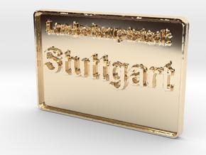 Landeshauptstadt Stuttgart 3D 80mm in 14K Gold