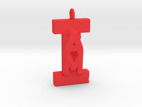 I AM. in Red Processed Versatile Plastic