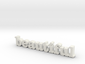 Beautiful in White Natural Versatile Plastic