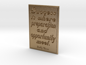 Success is where preparation and opportunity meet in Polished Gold Steel
