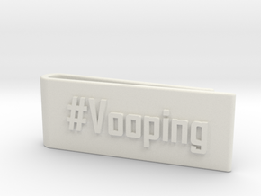#Vooping Money Clip in White Natural Versatile Plastic