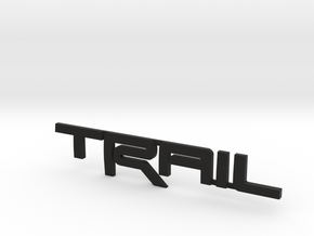 Trail Emblem - Single Print in Black Natural Versatile Plastic
