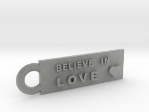 Believe in Love in Metallic Plastic