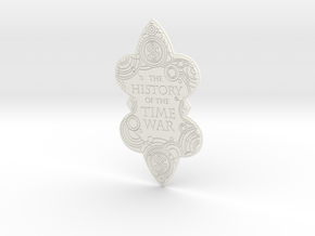 The History of the Time War book plate in White Processed Versatile Plastic