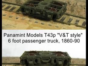 "T43p x8 N scale 1855-80 ""V&T 9 style"" 6' pass truc in Frosted Ultra Detail"