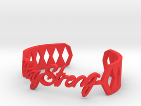 Bracelet:Stay Strong in Red Processed Versatile Plastic: Medium