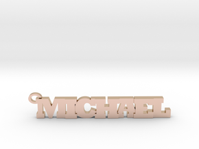 Michael Keychain (Pendant) in 14k Rose Gold Plated Brass