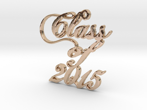 Class of 2015 Script Necklace Pendant in 14k Rose Gold Plated Brass