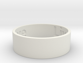Live Laugh Love Ring, size 9 This is the beginning in White Natural Versatile Plastic