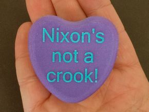 """Candy Heart """"Nixon's not a crook!"""" - Purple/Blue in Full Color Sandstone"""