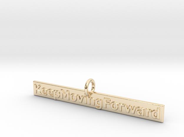 KeepMovingForward in 14K Gold