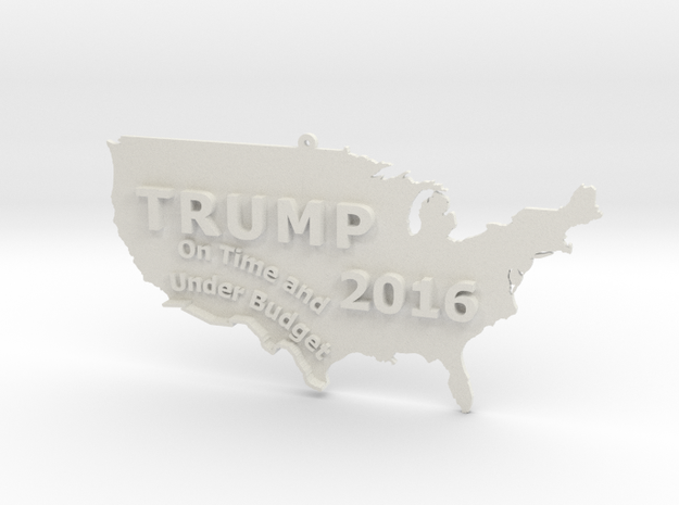 Trump 2016 USA Ornament - On Time and Under Budget in White Strong & Flexible