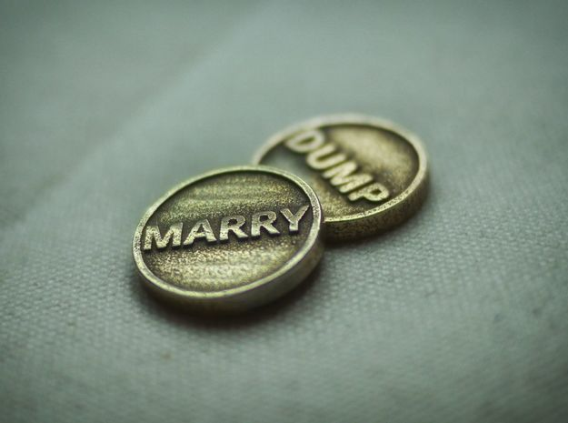 Coin: Marry or Dump in Stainless Steel