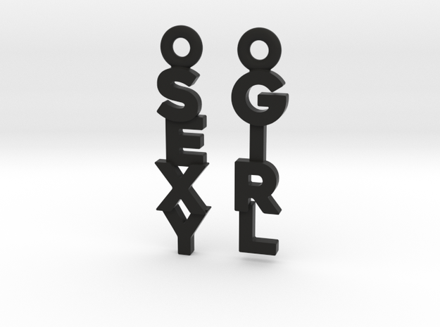 """""""Sexy Girl"""" - Naughty messages earings in Black Premium Versatile Plastic: Small"""