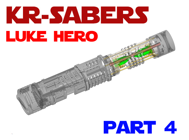 KR Luke Hero - Part4 Lightsaber Chassis in Smooth Fine Detail Plastic