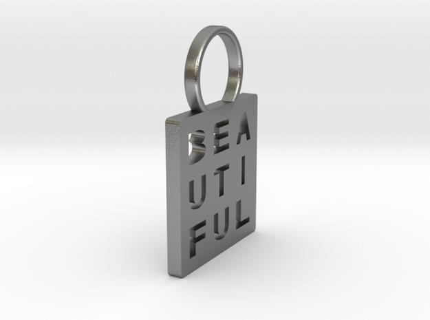 """Beautiful"" Pendant in Natural Silver"
