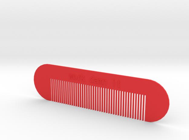 work damn it comb in Red Processed Versatile Plastic