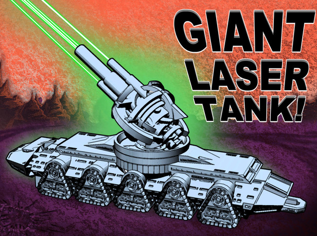 GIANT LASER TANK !!! (3 inch version) in Smooth Fine Detail Plastic