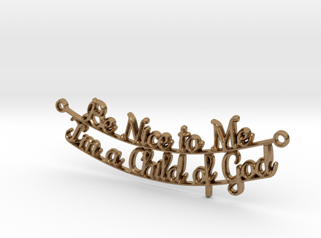 Be Nice to Me - Pendant in Natural Brass
