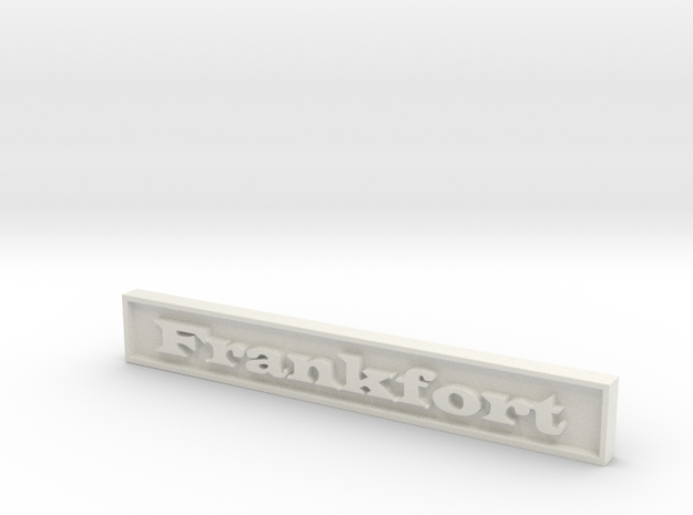 "1:24 Frankfort Sign 3"" in White Natural Versatile Plastic"
