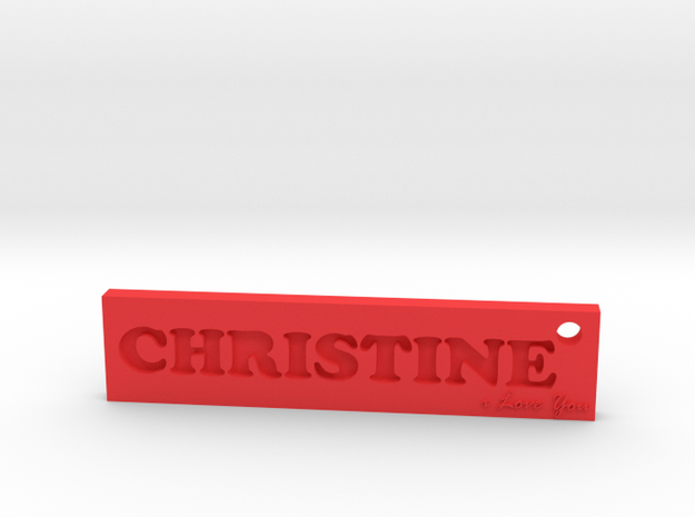 CHRISTINE (Key chain)(Pendant) - Love in Red Strong & Flexible Polished
