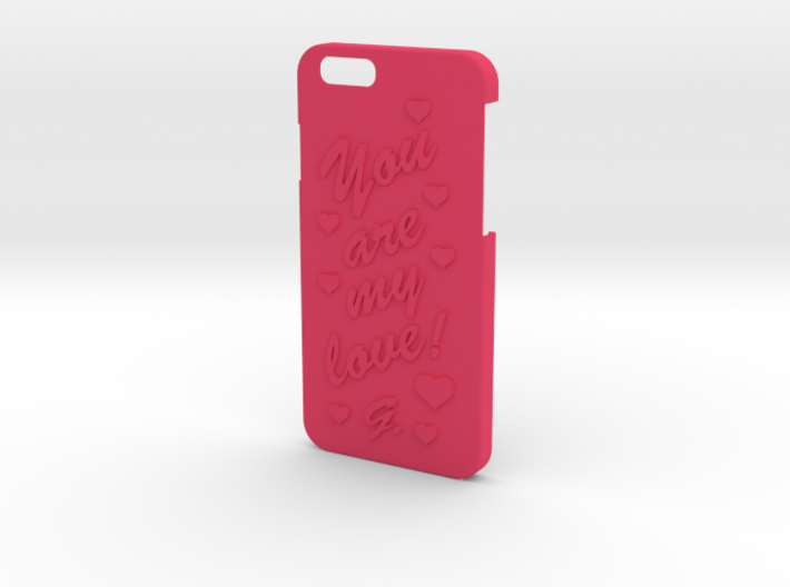 Iphone 6 case with love phrase 3d printed