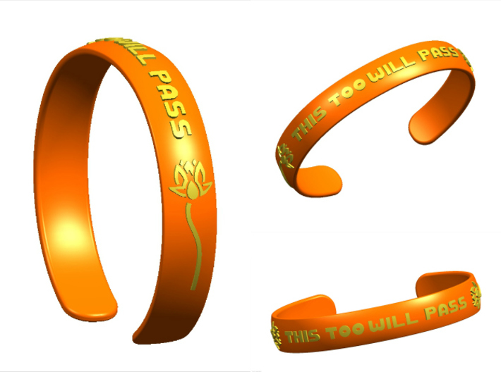 This Too Will Pass Bracelet ver 1 3d printed This Too Will Pass Bracelet inspired by Ajahn Brahm