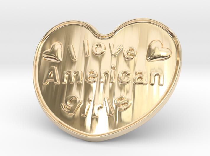 I Love American Girls 3d printed