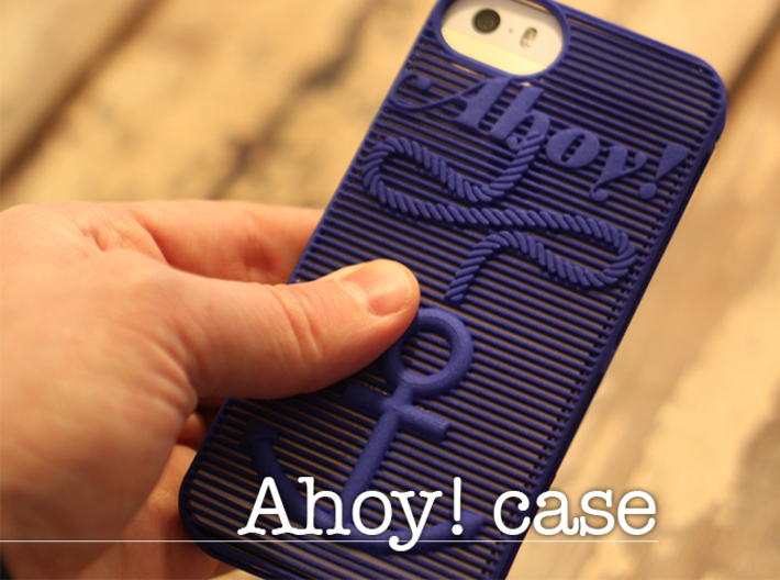 Ahoy! - case for iPhone 5/5s 3d printed