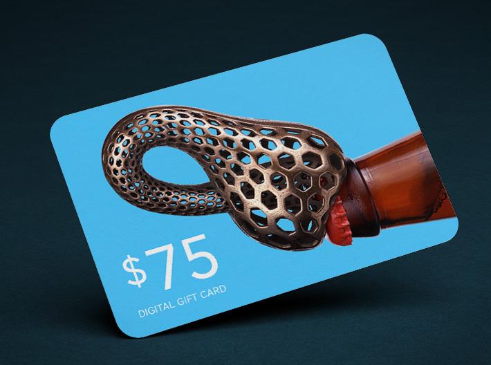 $75 Digital Gift Card 3d printed