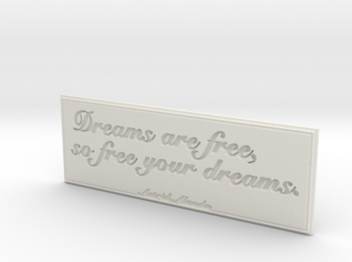 Dreams are free 3d printed