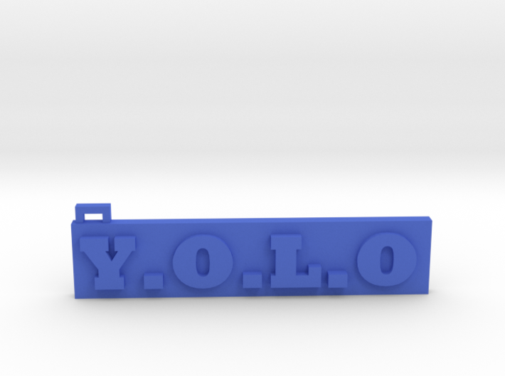 You Only Live Once (Key chain) (Pendant) 3d printed